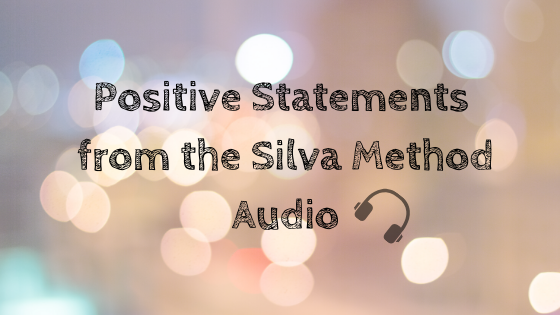Positive Statements from The Silva Method – Audio