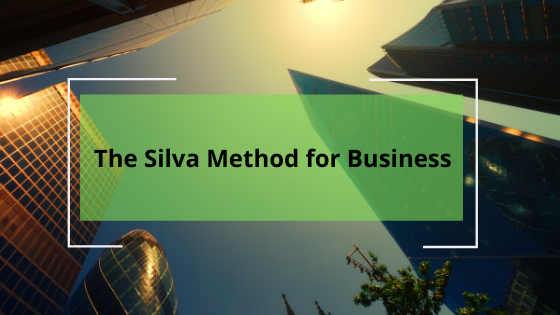 The Silva Method for Business