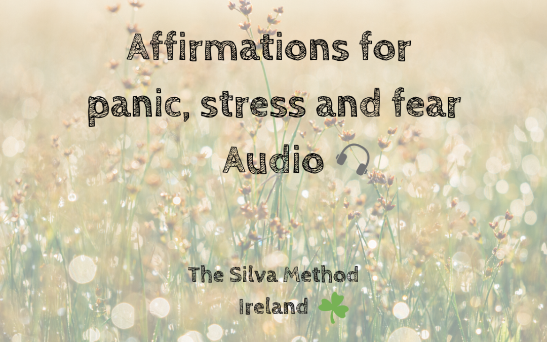 Affirmations for panic, stress and fear