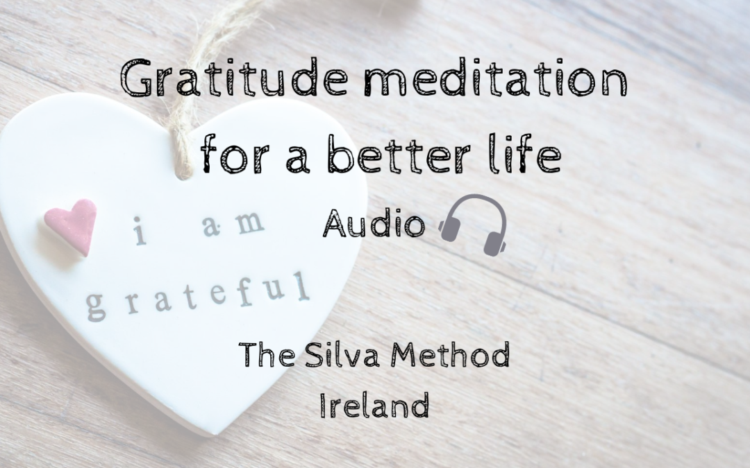 Gratitude meditation for a better life