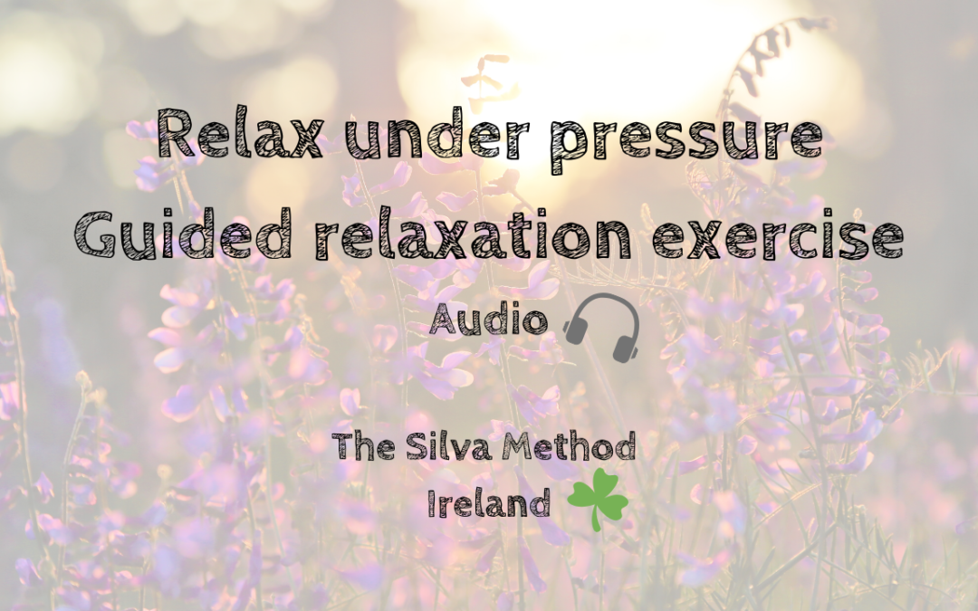 Relax under pressure – guided relaxation exercise