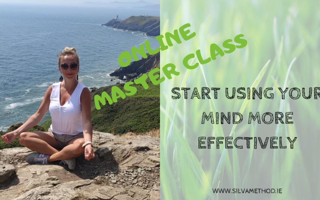 Online Master Class – Start using your mind effectively